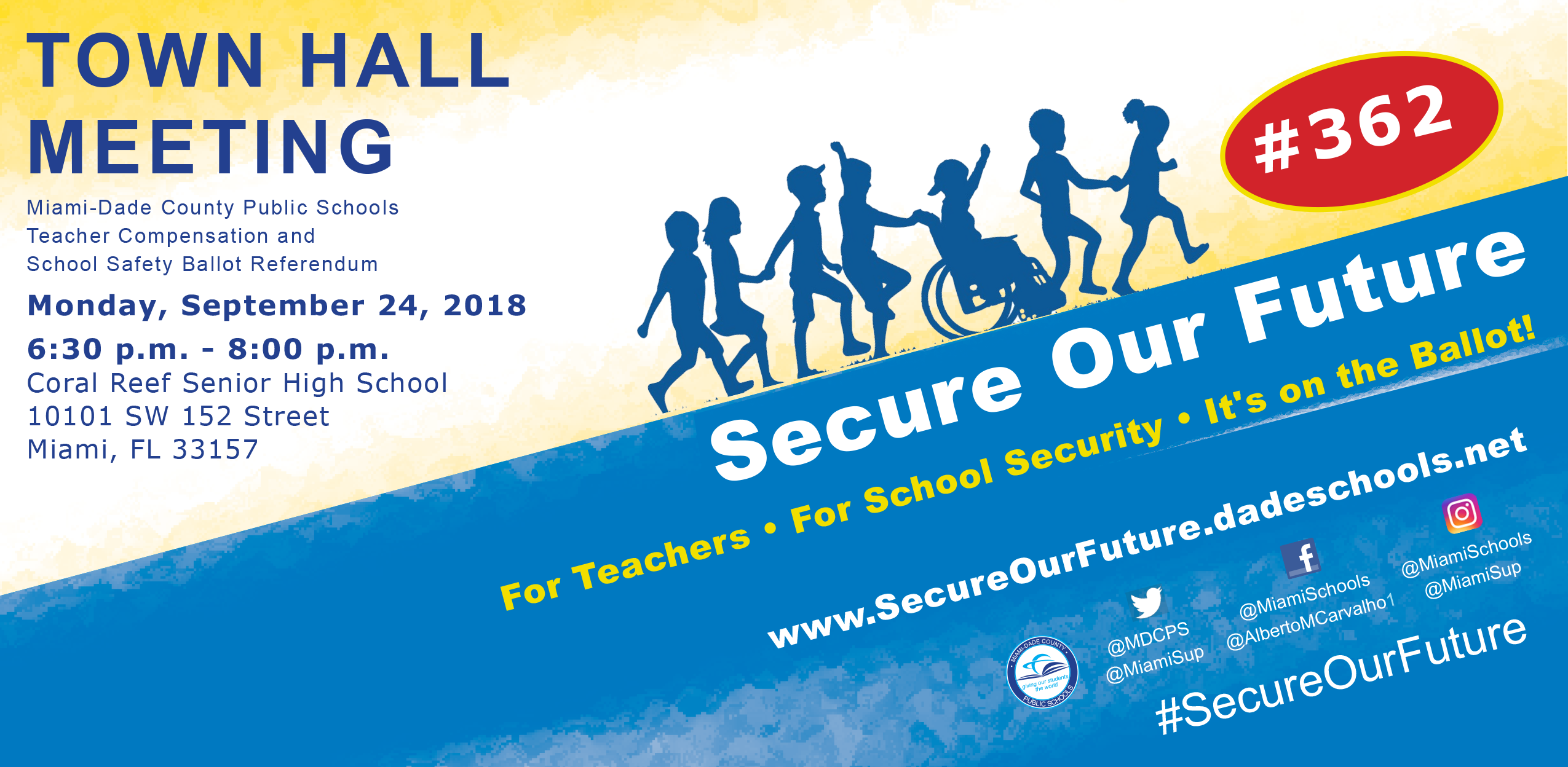 Town Hall Meeting - Secure Our Future @ Coral Reef Senior High School