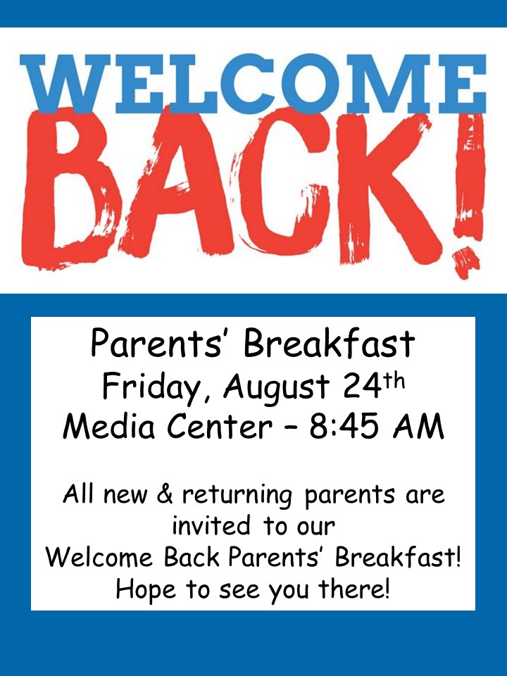 Welcome Back Parents' Breakfast @ Media Center