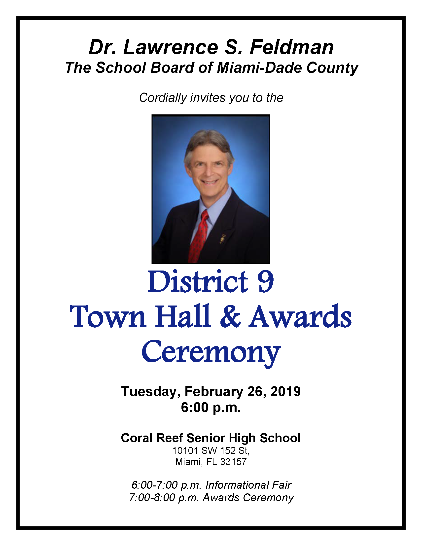 District 9 Town Hall & Awards Ceremony @ Coral Reef Senior High School