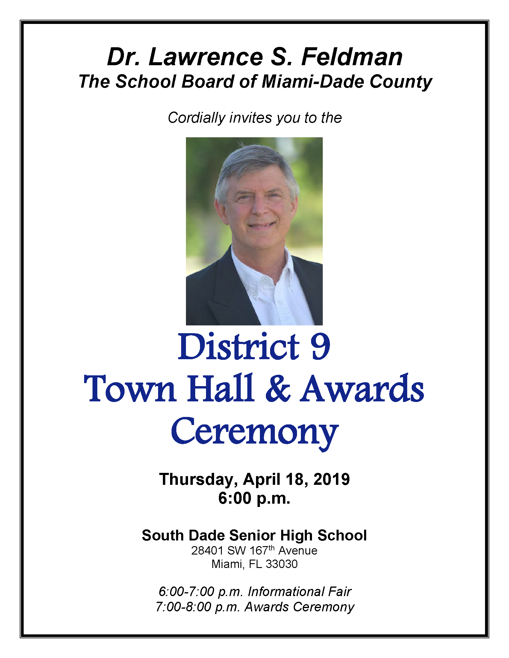 District 9 Town Hall & Awards Ceremony @ South Dade Senior High | Homestead | Florida | United States