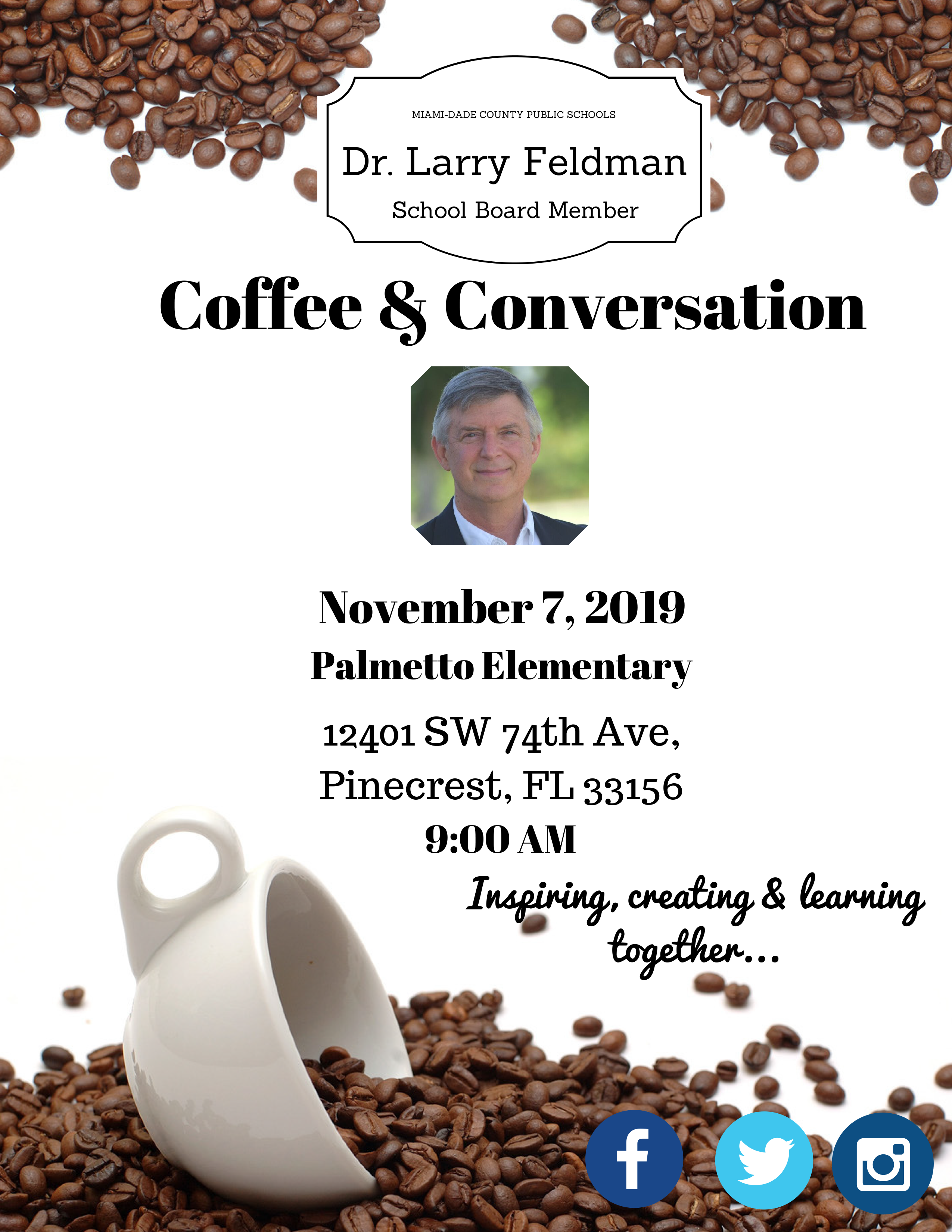 Coffee & Conversation with Dr. Larry Feldman @ Palmetto Elementary